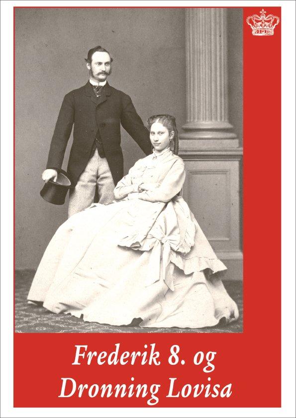 Король Фредерик VIII и Ловиса Датская и Шведская